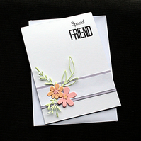 Special Friend - Handcrafted (blank) Card - dr19-0020