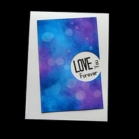 Love Your Forever - Handcrafted Anniversary or Valentines Card - dr19-0023
