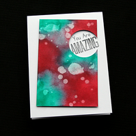 You Are Amazing - Handcrafted (blank) Card - dr19-0025