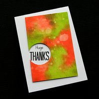 Huge Thanks - Handcrafted Thank You Card - dr19-0027