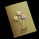 Just Because Stems - handcrafted Card - dr20-0010