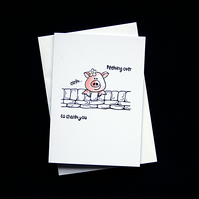 Peeking over Pig - Handcrafted Thank You Card - dr16-0060