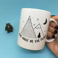 This Must Be The Place Adventure Mug