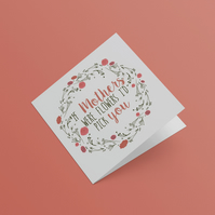 'If Mothers were flowers' Mothers day floral wreath card