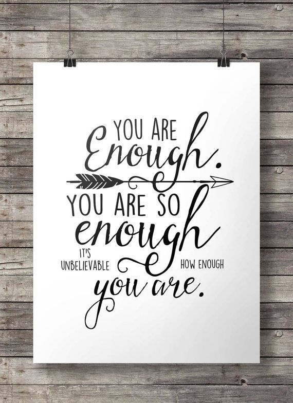 """You are enough...."" Calligraphy in black ink"