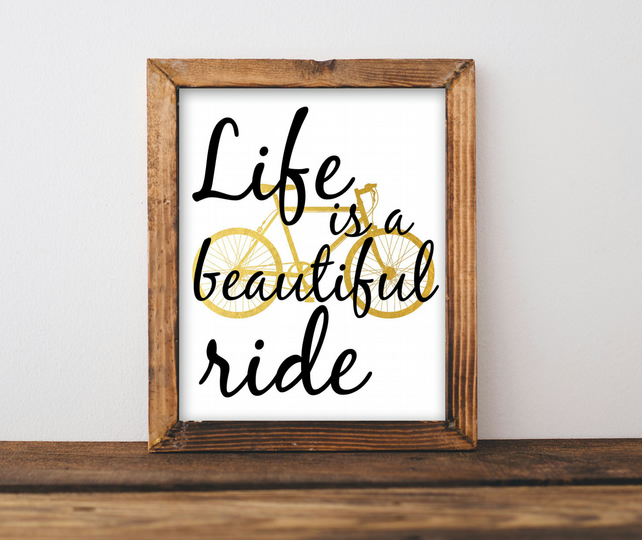 """ Life is a beautiful ride "" in Gold Acrylic Ink Original"
