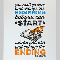 Change The Ending C.S. Lewis quotation screen print