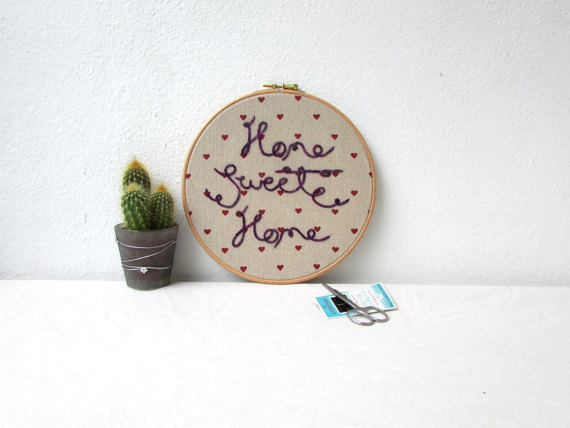 Home sweet home hand embroidery hoop art