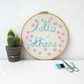 Hello there hand embroidery hoop art, wall hanging textile art