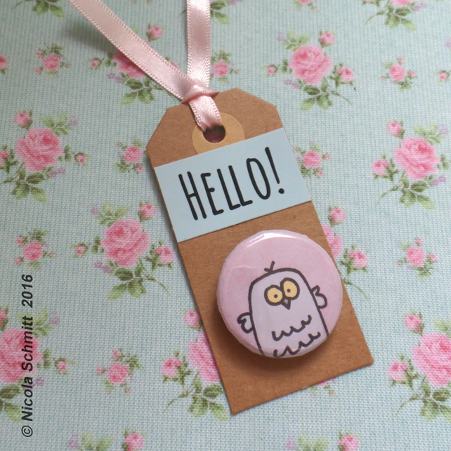 Mrs Owl  'Hello' pin badge tag