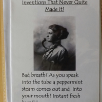 Inventions That Never Quite Made It! Breath Freshener. Back Scratcher. Cards