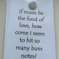 If Music Be The Food Of Love. Blank Greetings Card. Unique and original humour.