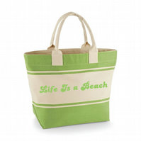 LIFE IS A BEACH ...BEACH BAG