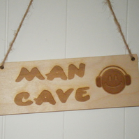 Man Cave Smily face with headphones wooden door sign