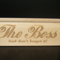 Freestanding Desk Block - The Boss - And don't forget it