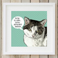 A4 Cat 'world domination' giclee print, perfect gift for cat lovers, meow!