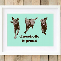 Chocoholic Labrador Pop Art print, Chocolate Labrador gift idea