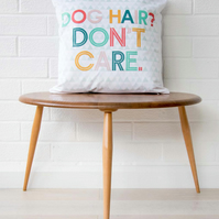 Dog lover gift, Dog cushion, Modern geometric dog pillow, 'dog hair don't care'