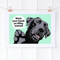 Funny Labrador art, 'Ya filthy animal' black Lab bathroom wall art