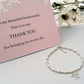 Bridesmaids Bracelet, with Thank You Gift Card.