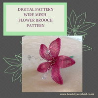 PDF DIGITAL PATTERN - WIRE MESH FLOWER BROOCH