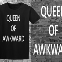 Queen of awkward funny unisex t-shirt - available in two colours!