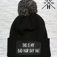 This is my bad hair day hat - Unisex bobble hat