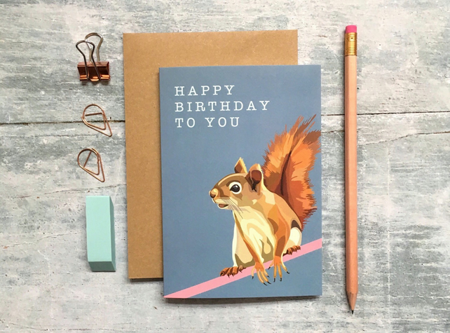 Squirrel Birthday Card - Squirrel Card