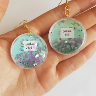 dream big quote glitter shaker earrings