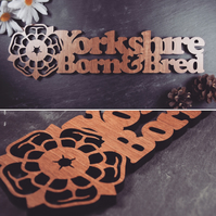 Yorkshire born and bred plaque
