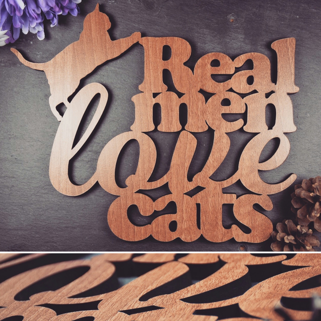Real Men Love Cats Sayings Plaque