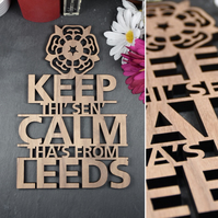Keep Thi Sen Calm, Tha's from Leeds Plaque
