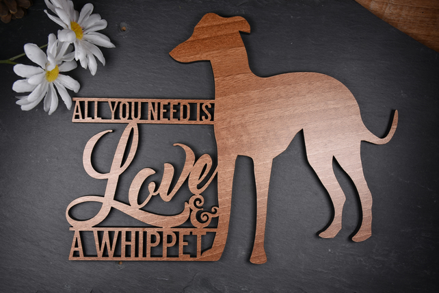 All You Need is Love and a Whippet Dog Sayings Plaque