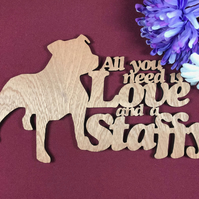 All You Need is Love and a Staffy Dog Plaque