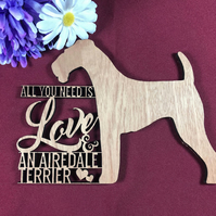 All You Need is Love and an Airedale Terrier Dog Plaque