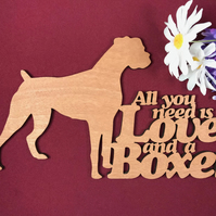 All You Need is Love and a Boxer Dog Sayings Plaque