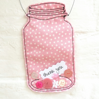 Message in a Mason Jar hanger - thank you