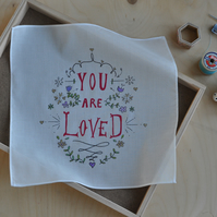 You Are Loved (fancy type) Organic Inspiring Handkerchief Hankie