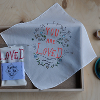 You Are Loved Organic Inspiring Handkerchief