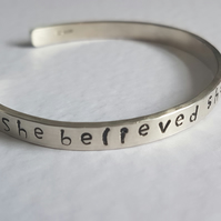"""She believed she could so she did"" cuff bangle"
