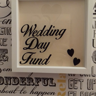 Wedding Day Fund Money Drop Box Frame
