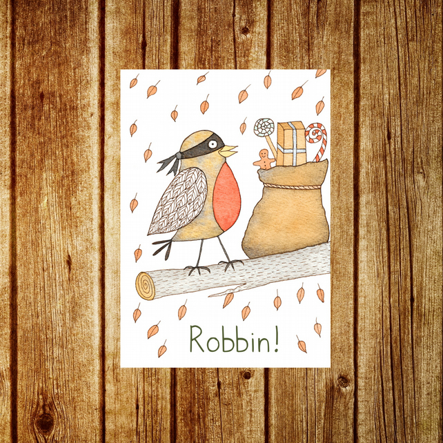 Robin Card - Robbin! Robin Christmas Holiday Funny Pun Greetings Card