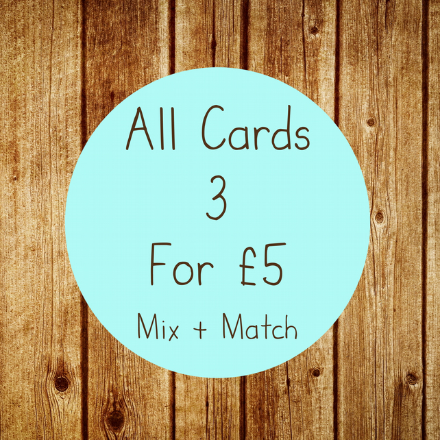 Special Card Offer! - Any 3 Cards for 5 Pounds - Mix And Match