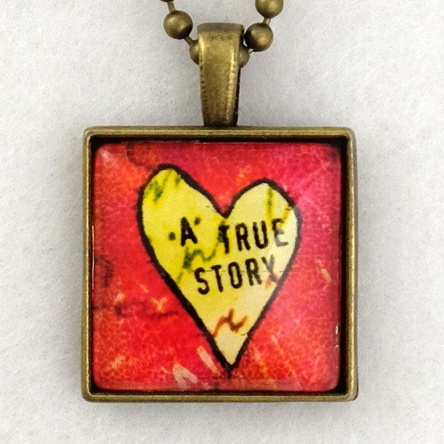 Glass Tile Art Pendant - A Heart's True Story