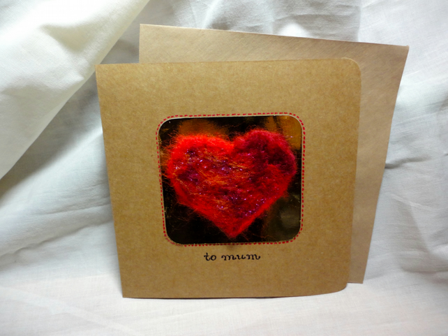 Red Felted Heart - to mum- handmade -mother's day card-birthday card for mum