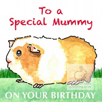 Samantha the Guinea Pig - Special Mummy Birthday Card