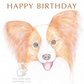 Charlotte the Papillon - Birthday Card