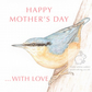 Nuthatch - Mother's Day Card