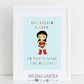 She needed a hero so she became one wonder woman inspirational quote print