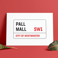 A3 London Street Sign. Pall Mall Street road sign. Print. Poster.